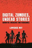 Digital Zombies, Undead Stories:...
