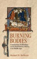 Burning Bodies: Communities,...