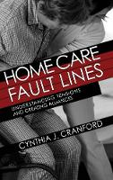 Home Care Fault Lines: Understanding...