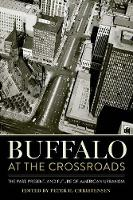 Buffalo at the Crossroads: The Past,...