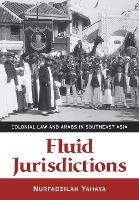 Fluid Jurisdictions: Colonial Law and...