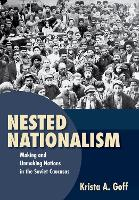 Nested Nationalism: Making and...
