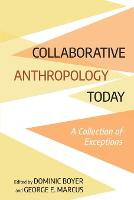 Collaborative Anthropology Today: A...
