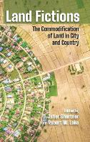 Land Fictions: The Commodification of...