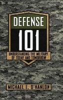 Defense 101: Understanding the...