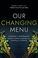 Our Changing Menu: Climate Change and...
