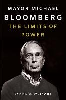 Mayor Michael Bloomberg: The Limits ...