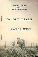 Dying to Learn: Wartime Lessons from...