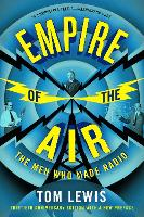 Empire of the Air: The Men Who Made...