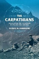 The Carpathians: Discovering the...