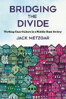 Bridging the Divide: Working-Class...