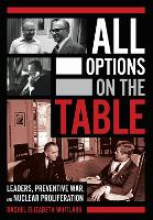 All Options on the Table: Leaders,...