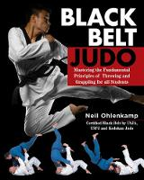 Black Belt Judo: Mastering the...