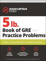5 lb. Book of GRE Practice Problems:...