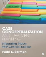 Case Conceptualization and Treatment...