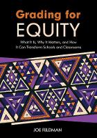 Grading for Equity: What It Is, Why ...