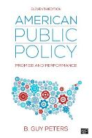 American Public Policy: Promise and...