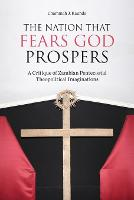 The Nation That Fears God Prospers: A...