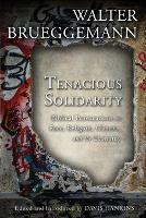Tenacious Solidarity: Biblical...