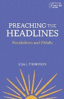 Preaching the Headlines: The...