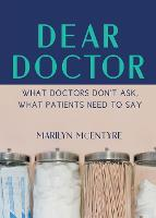 Dear Doctor: What Doctors Don't Ask,...