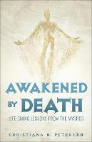 Awakened by Death: Life-Giving ...