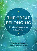 The Great Belonging: How Loneliness...