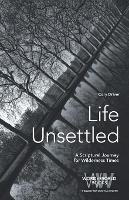 Life Unsettled: A Scriptural Journey...