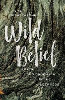 Wild Belief: Poets and Prophets in ...