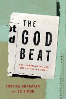 The God Beat: What Journalism Says...