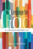 Language for God: A Lutheran Perspective