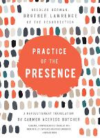 Practice of the Presence: A...