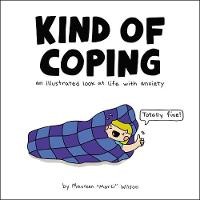 Kind of Coping: An Illustrated Look ...
