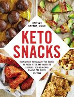Keto Snacks: From Sweet and Savory ...