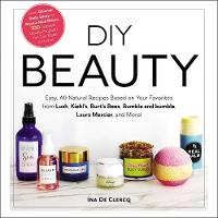 DIY Beauty: Easy, All-Natural Recipes...