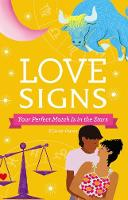 Love Signs: Your Perfect Match Is in...