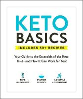 Keto Basics: Your Guide to the...