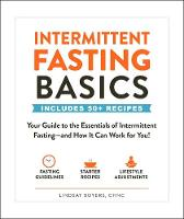 Intermittent Fasting Basics: Your...