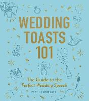 Wedding Toasts 101: The Guide to the...