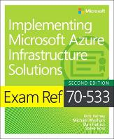 Exam Ref 70-533 Implementing ...
