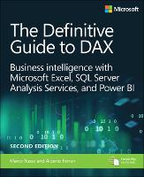 Definitive Guide to DAX, The: ...
