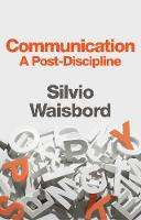 Communication: A Post-Discipline