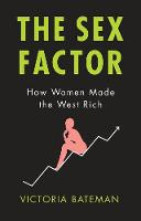The Sex Factor: How Women Made the...