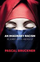 An Imaginary Racism: Islamophobia and...