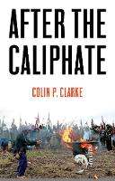 After the Caliphate: The Islamic ...