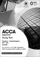 ACCA Taxation FA2018: Study Text
