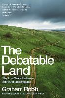 The Debatable Land: The Lost World...