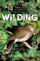 Wilding: The Return of Nature to a...