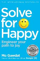 Solve For Happy: Engineer Your Path ...