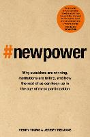 New Power: Why outsiders are winning,...